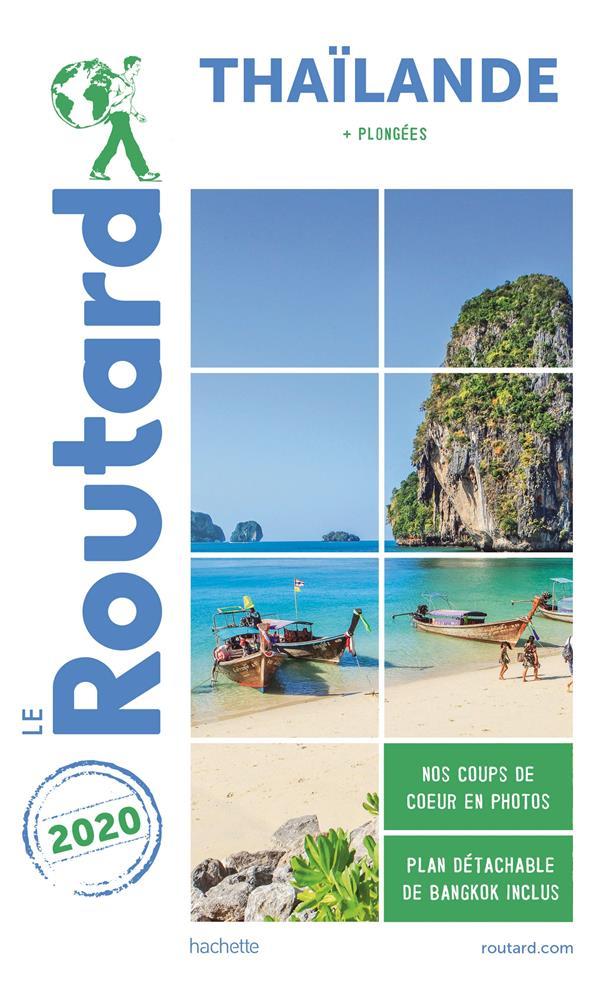 Guide du Routard ; Thaïlande ; + plongées (édition 2020)