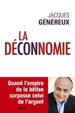 Vente Livre Numérique : La déconnomie  - Jacques Généreux
