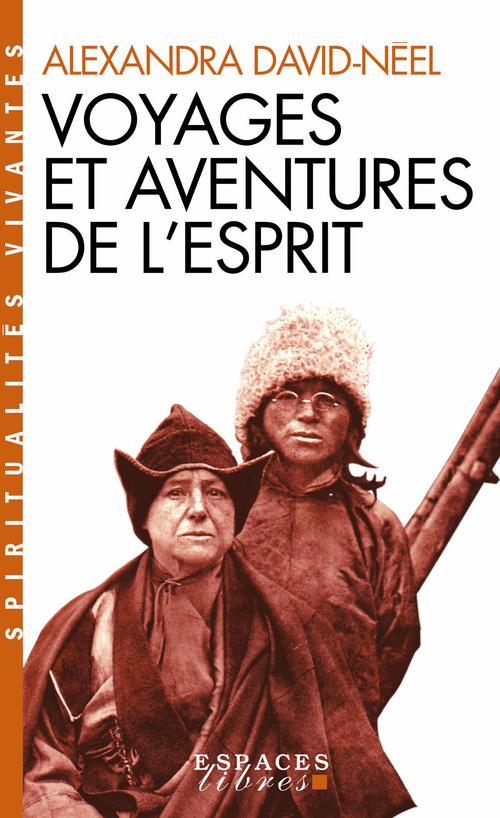 Voyages et aventures de l'esprit