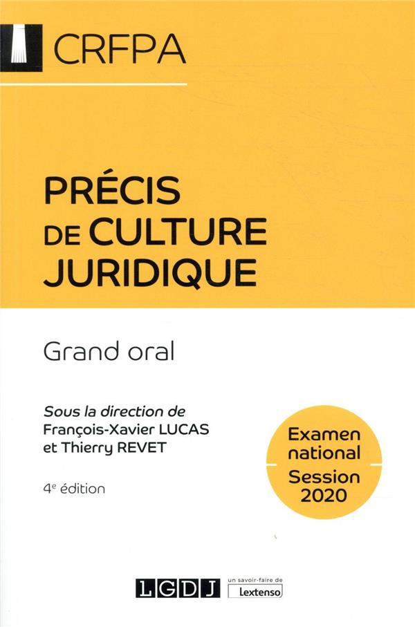 Précis de culture juridique ; grand oral CRFPA