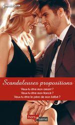 Vente EBooks : Scandaleuses propositions  - Janice Lynn - Cat Schield - Kristi Gold