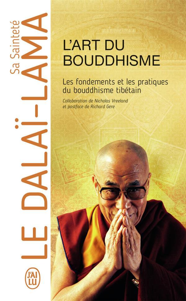 L'art du bouddhisme ; les fondements et les pratiques du bouddhisme tibétain