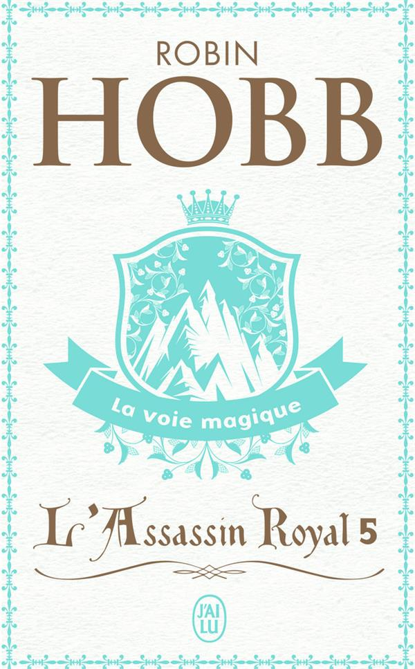 L'assassin royal T.5 ; la voie magique