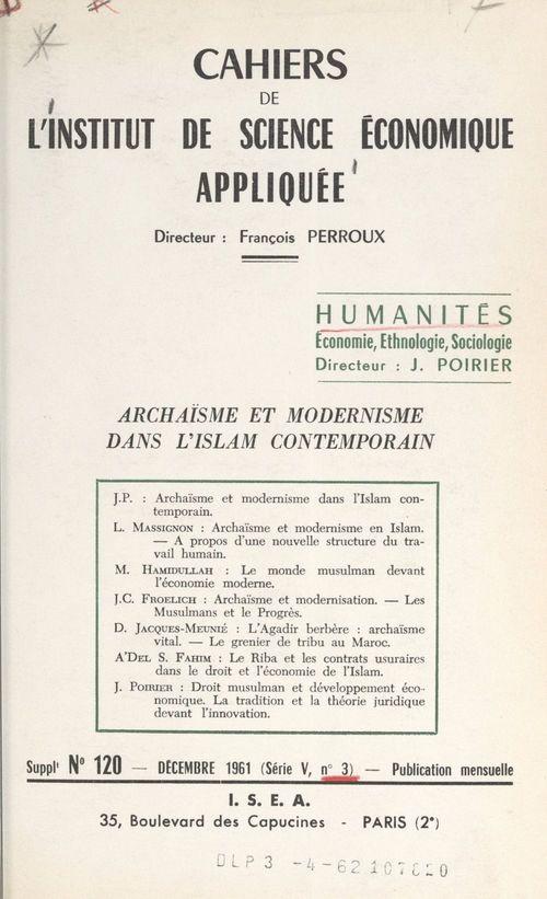 Archaïsme et modernisme dans l'Islam contemporain  - Institut de science économique appliquée