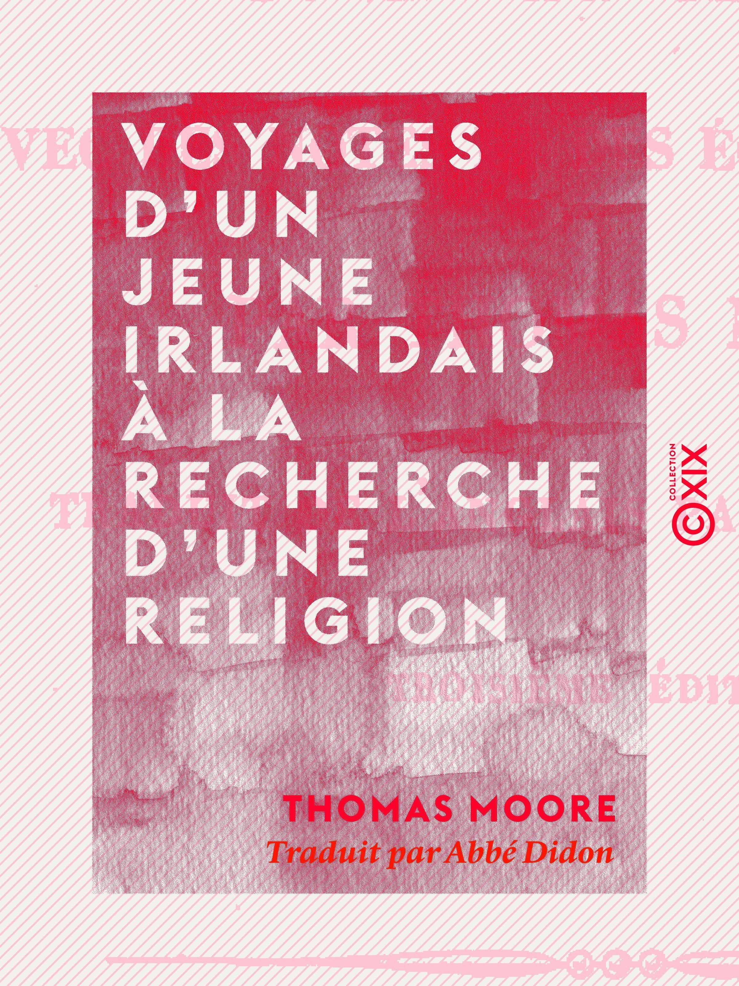 Voyages d'un jeune Irlandais à la recherche d'une religion