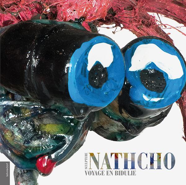 Nathcho ; voyage en Bidulie