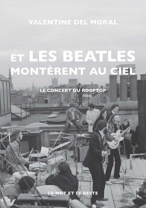 Et les Beatles montèrent au ciel ; le concert du rooftop
