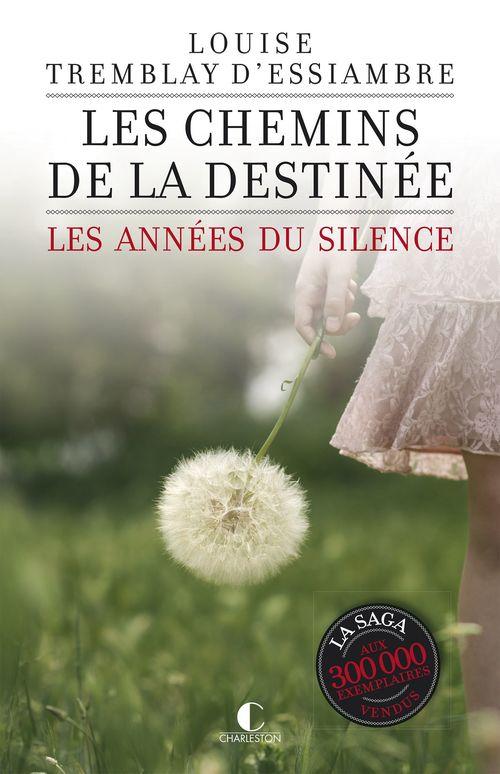 Vente Livre Numérique : Les chemins de la destinée  - Louise Tremblay d'Essiambre