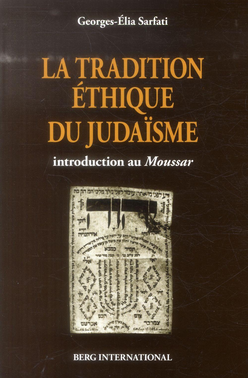 La tradition éthique du judaïsme ; introduction au Moussar