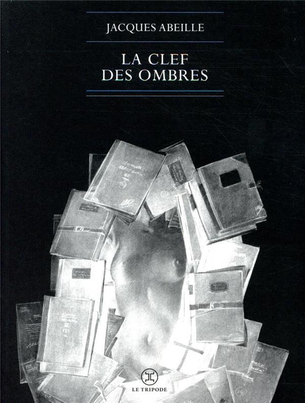 LA CLEF DES OMBRES