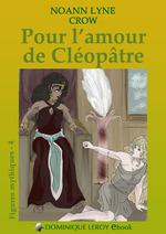 Pour l'amour de Cléopâtre  - Noann Lyne