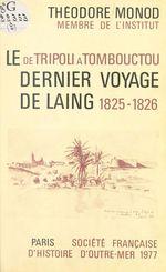 De Tripoli à Tombouctou : Le Dernier Voyage de Laing (1825-26)