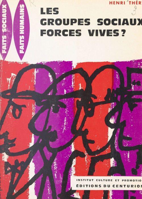 Les groupes sociaux, forces vives ?