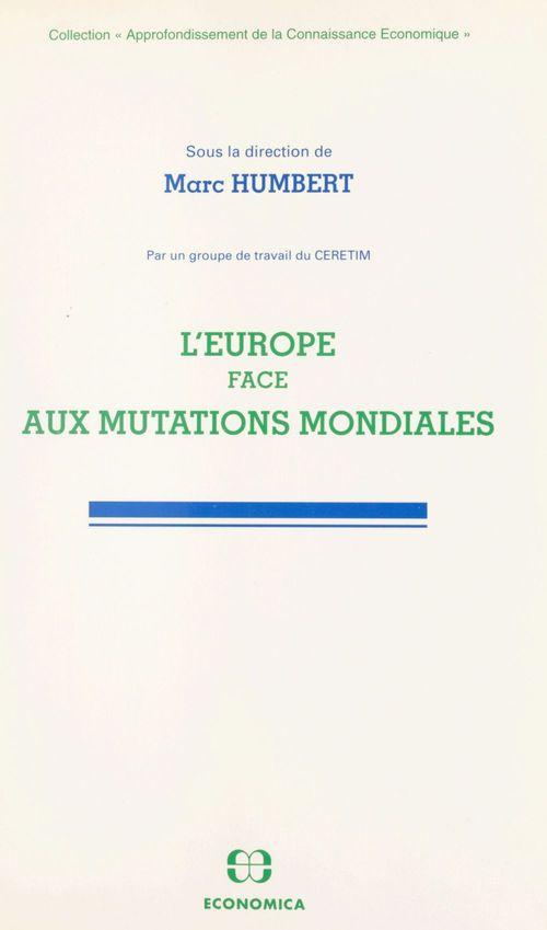 L'Europe face aux mutations mondiales