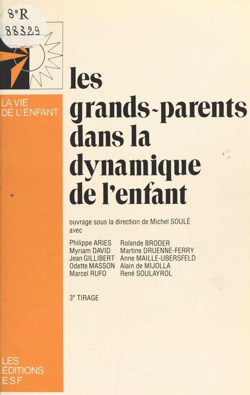 Les grands-parents dans la dynamique de l'enfant