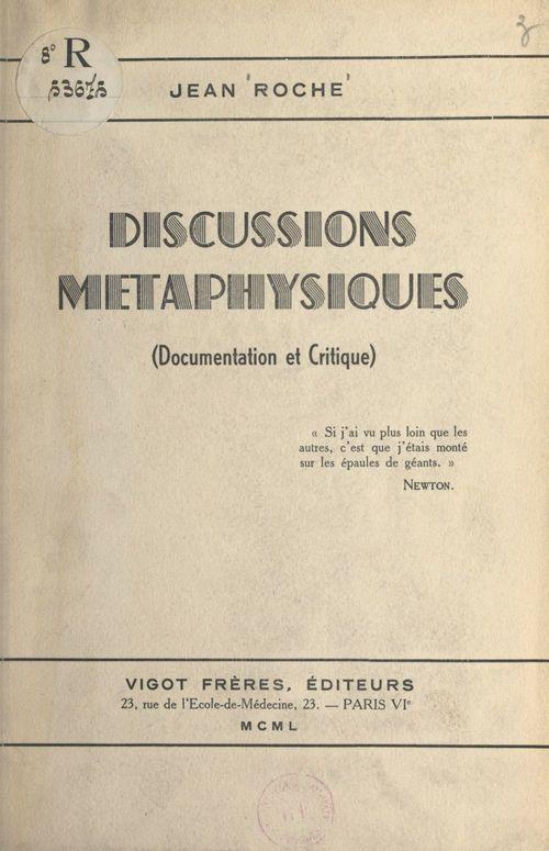 Discussions métaphysiques