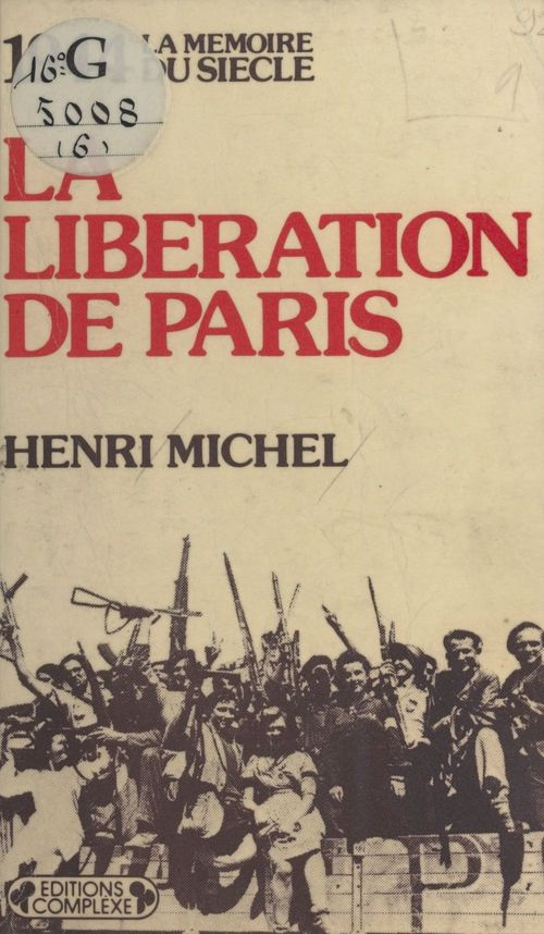 1944 : La Libération de Paris