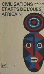 Civilisations et arts de l'Ouest africain