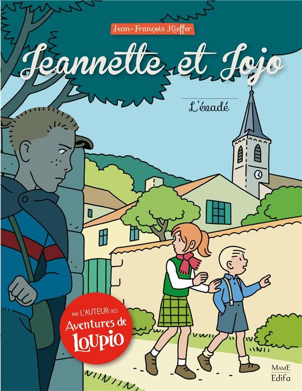 JEANNETTE ET JOJO T.2  -  L'EVADE