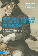 Sur les traces de Jean-Pierre Françon  - Olivier FAURE