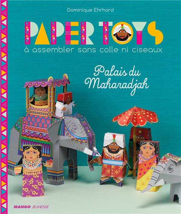 Paper toys ; palais du Maharadjah