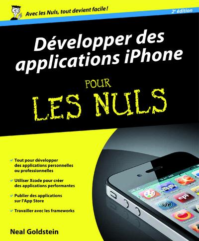 Developper Des Applications Iphone Pour Les Nuls (2e Edition)