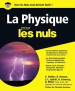 La physique pour les nuls  - Dominique MEIER - Jean-Louis Izbicki - Roland Lehoucq - Andre Deiber - Daniel Husson