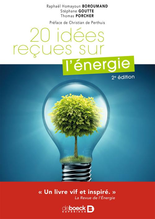 20 idées reçues sur l'énergie (2e édition)