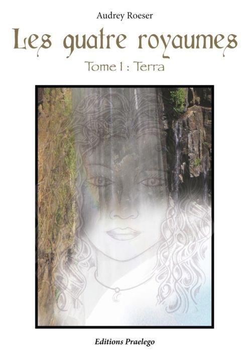 Les quatre royaumes t.1 ; Terra