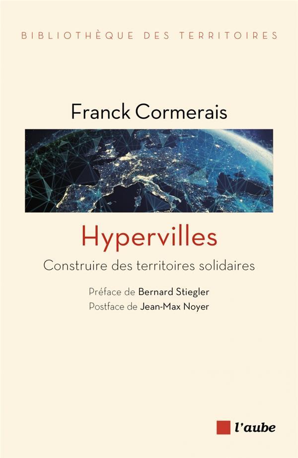 Hypervilles ; construire des territoires solidaires