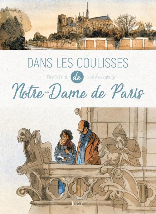 Dans les coulisses de Notre-Dame de Paris  - Elodie Font  - Joel Alessandra