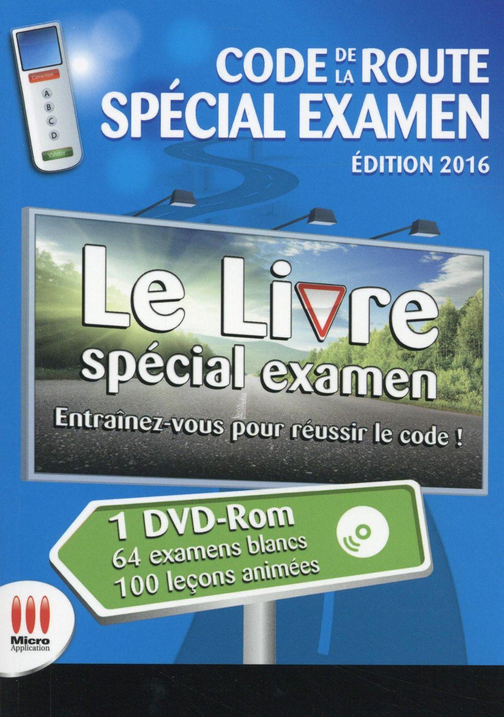 Code de la route spécial examen (édition 2016)