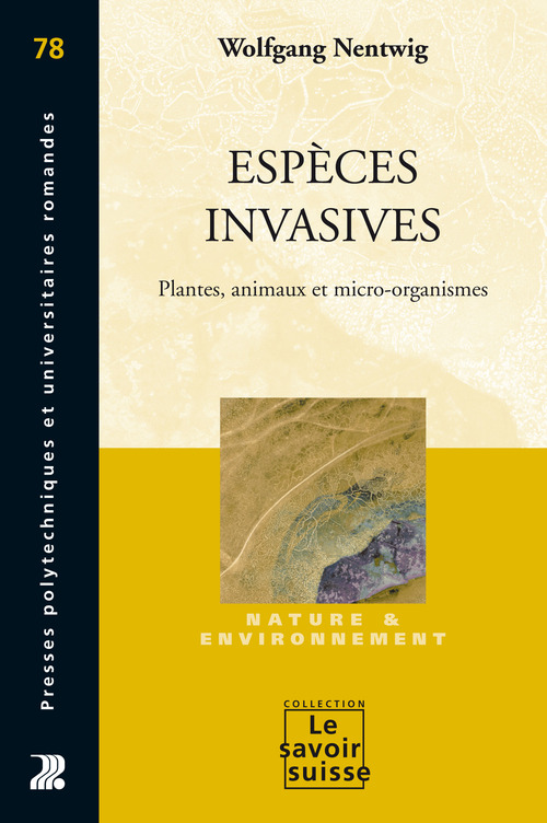 especes invasives. plantes, animaux et micro-organismes. n78