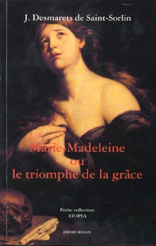 Marie-madeleine ou le triomphe de la grace