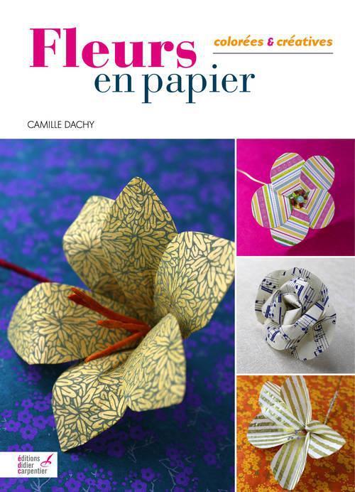 Fleurs En Papier Colorees Et Creatives