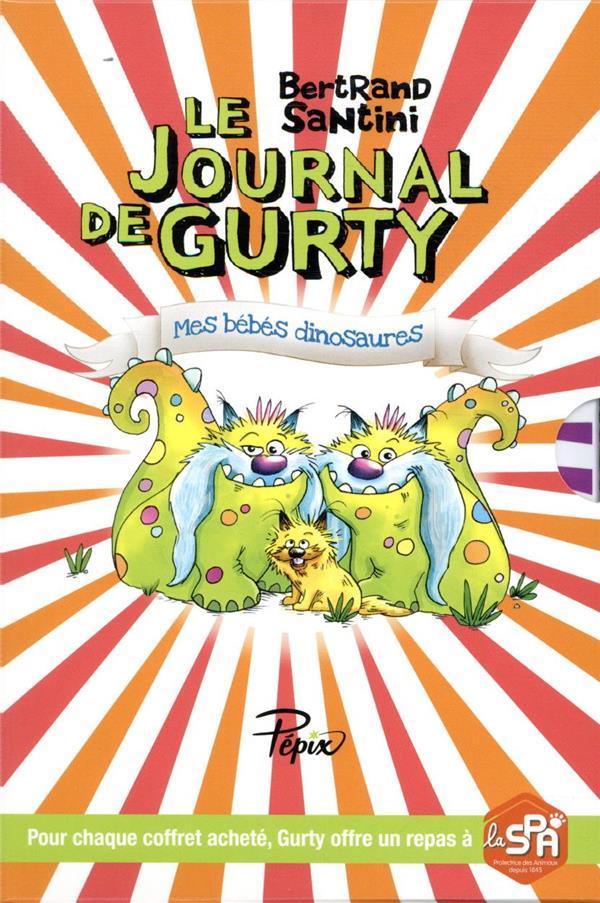 Le journal de Gurty ; vacances chez Tête de Fesses ; mes bébés dinosaures