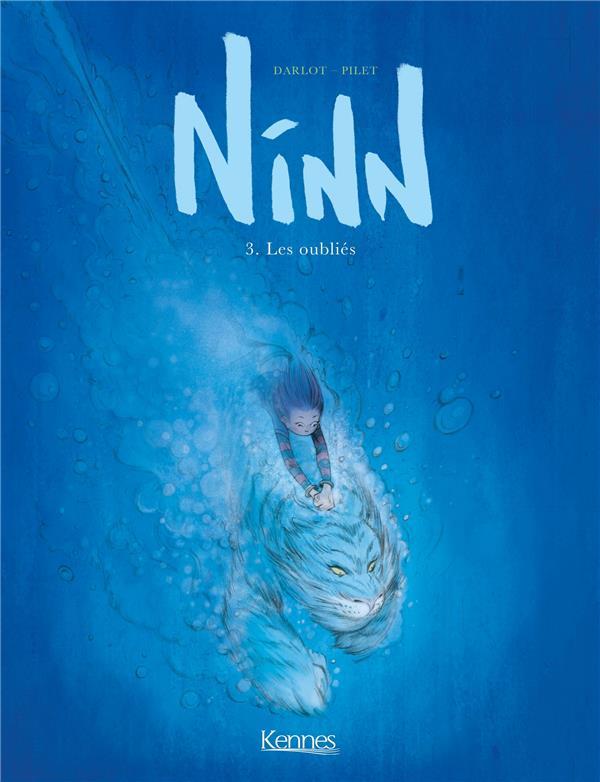 NINN T.3  -  LES OUBLIES