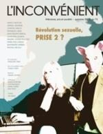 Vente EBooks : L'Inconvénient. No. 74, Automne 2018  - Nancy Huston - Alain Roy - Patrick Nicol - Ma - Monique LaRue - Jean-Philippe Martel - Geneviève Letarte - Ugo Gilbert Tremblay