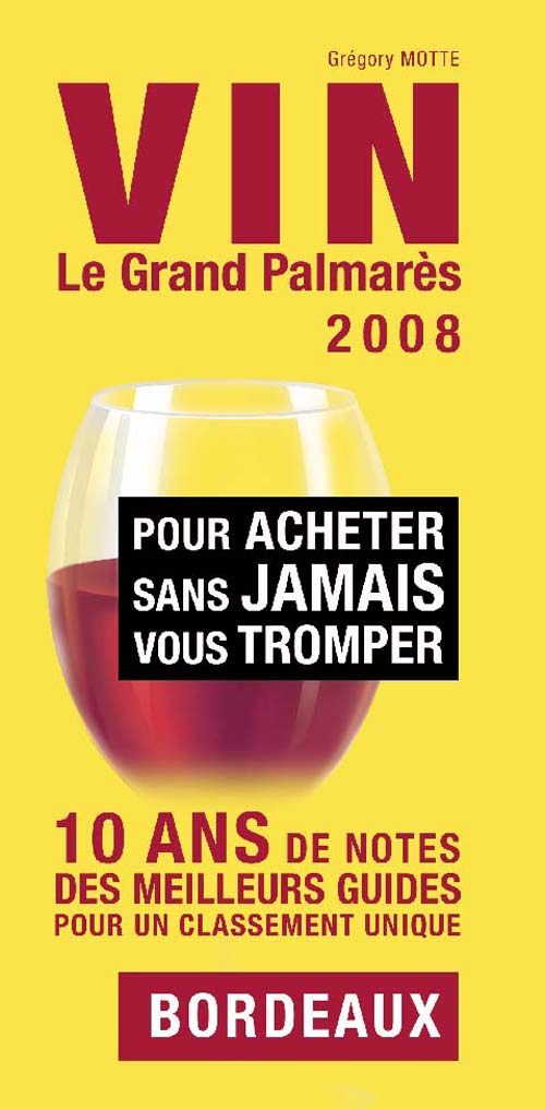 Vin, le grand palmarès (édition 2008)