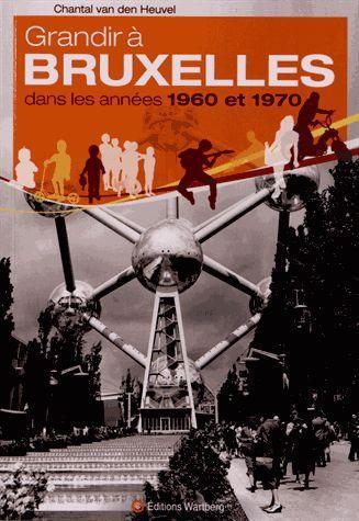 Grandir à Bruxelles dans les années 1960-1970