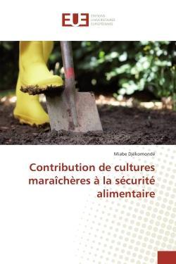 Contribution De Cultures Maraicheres A La Securite Alimentaire