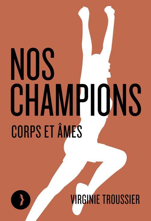 nos champions : corps et âmes