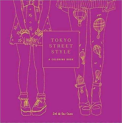 Tokyo Street Style A Coloring Book