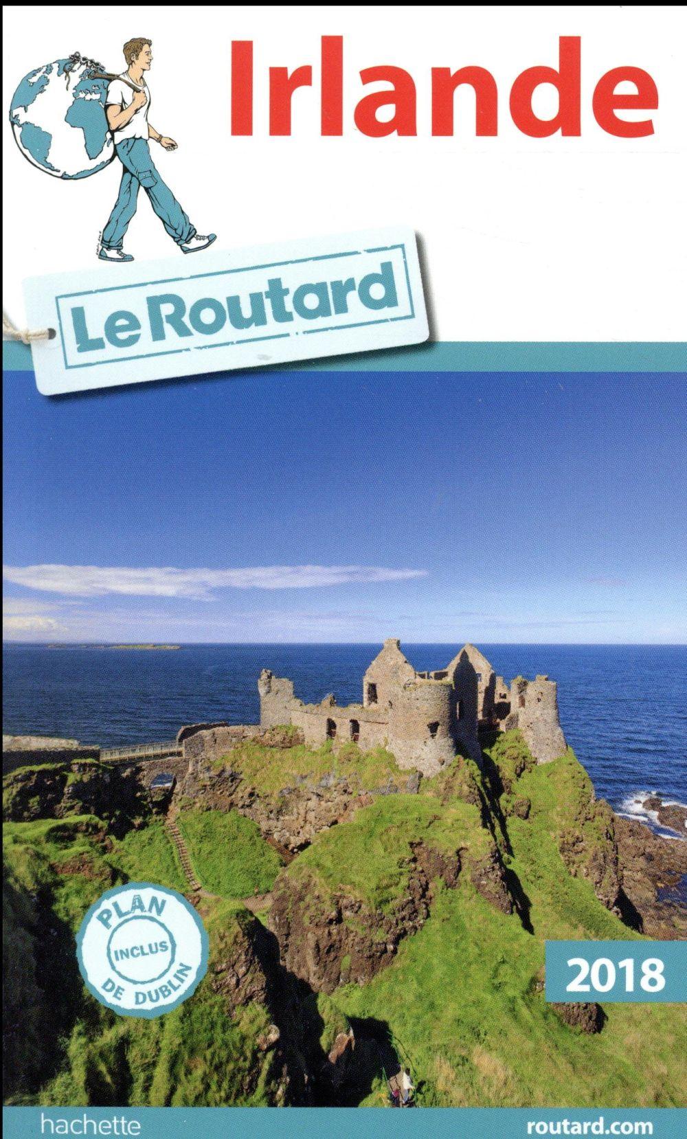 Guide du Routard ; Irlande (édition 2018)