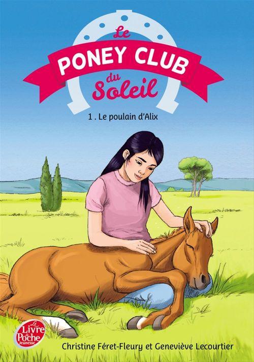 Le poney club du soleil t.1 ; le poulain d'Alix