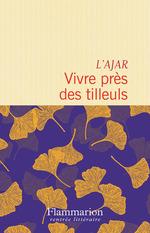 Vente Livre Numérique : Vivre près des tilleuls  - L'Ajar