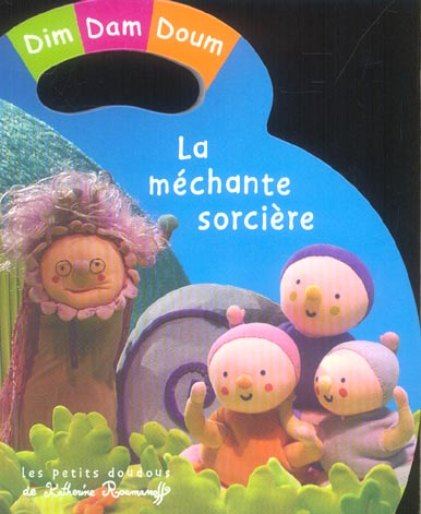 Mechante sorciere (la)