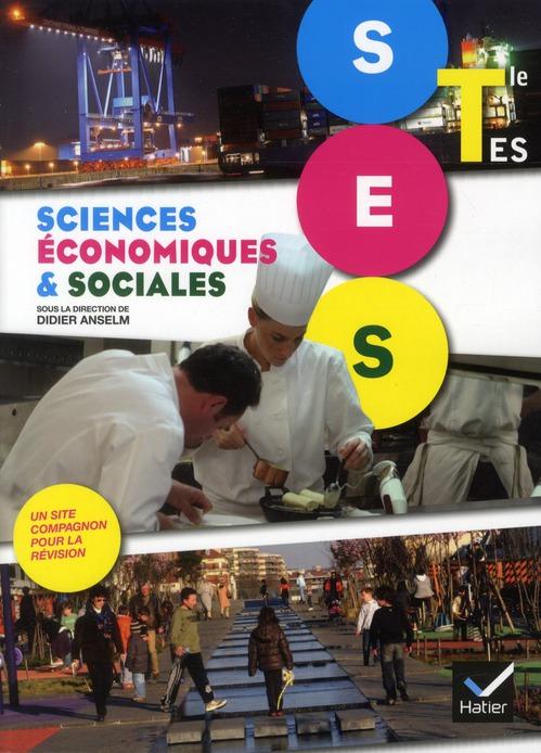 Sciences Economiques Et Sociales ; Terminales Es ; Manuel De L'Eleve (Edition 2012)