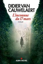 Vente Livre Numérique : L'Inconnue du 17 mars  - Didier van Cauwelaert