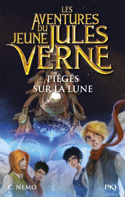 les aventures du jeune Jules Verne t.5 ; piégés sur la lune